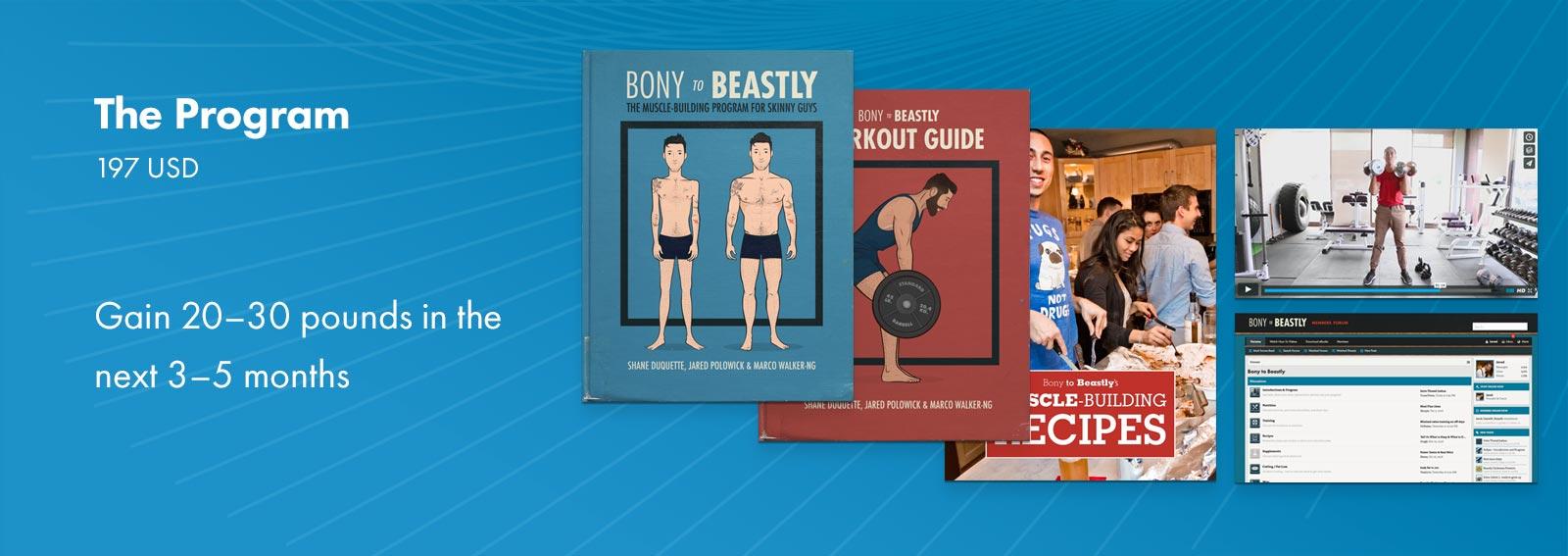 The Bony to Beastly Program