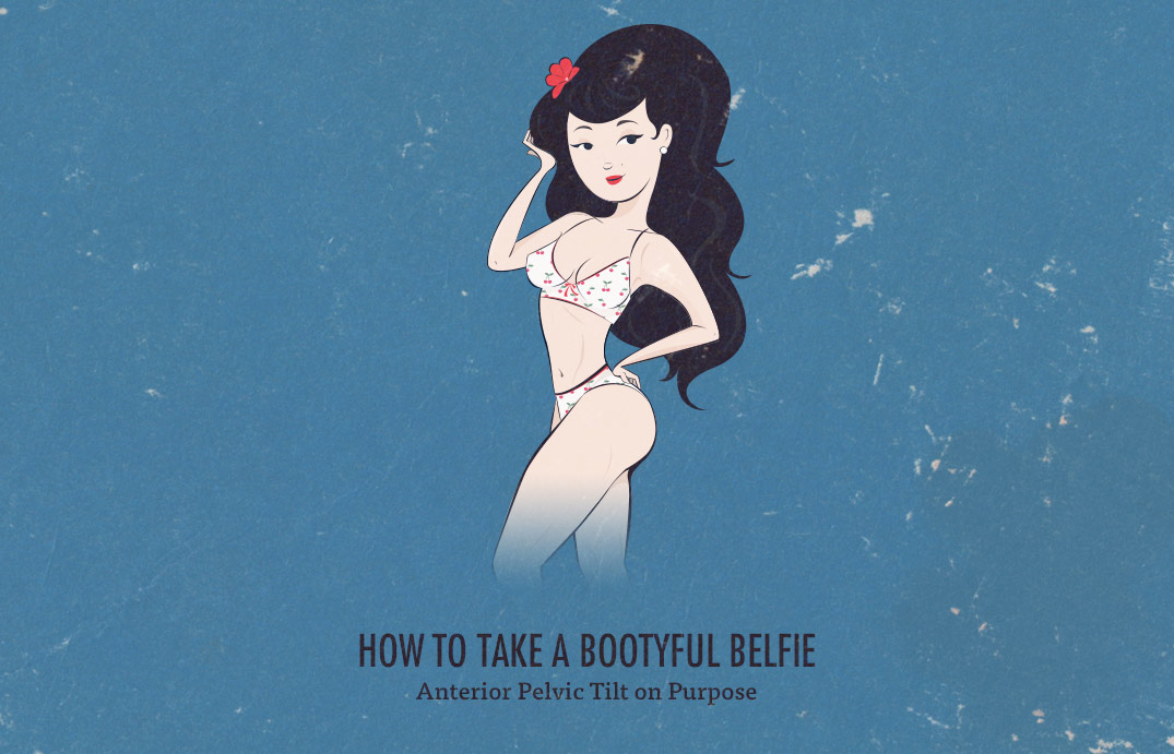 How to Take the bootyful Belfie