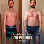 Jason gaining 20 pounds in 11 weeks.